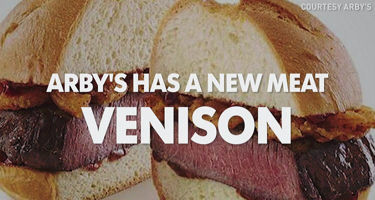 Venison at Arby's