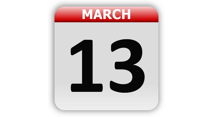 March 13