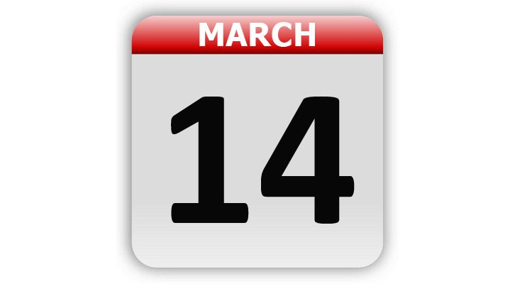 March 14