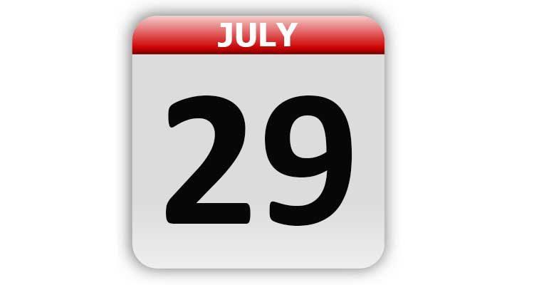July 29