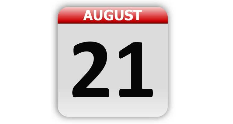 August 21