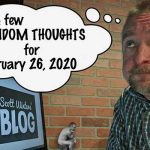 Random Thoughts February 26, 2020