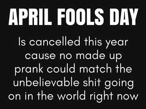April Fools Day Cancelled