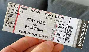 Stay At Home Ticket