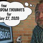 Random Thoughts May 27, 2020
