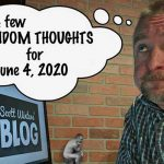 Random Thoughts June 4, 2020